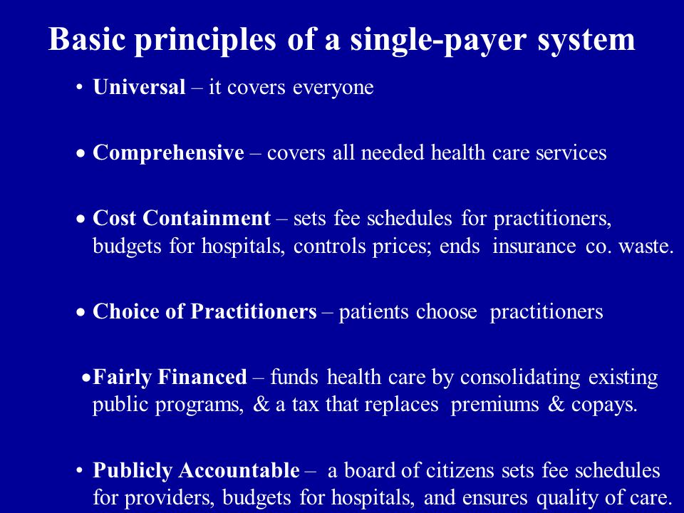 Basic principles of a single-payer system