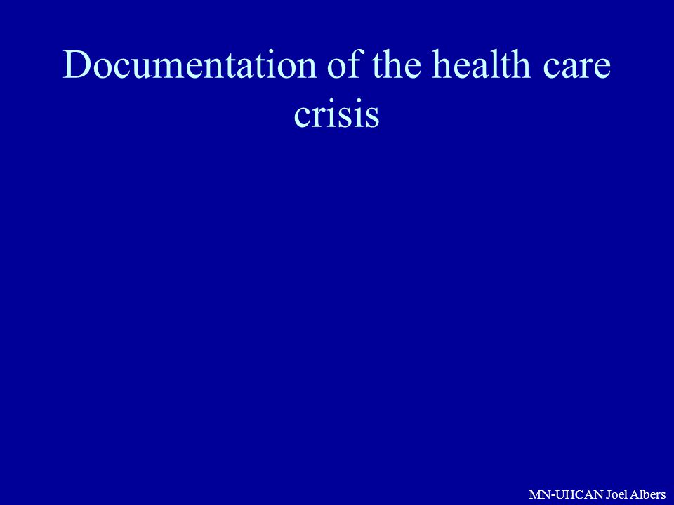 Documentation of the health care crisis
