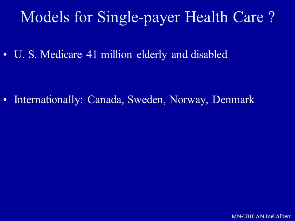 Models for Single-payer Health Care
