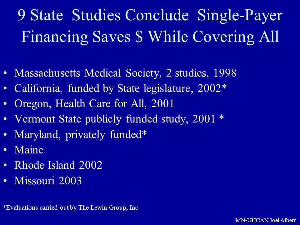 9 State Studies Conclude Single-Payer Financing Saves $ While Covering All