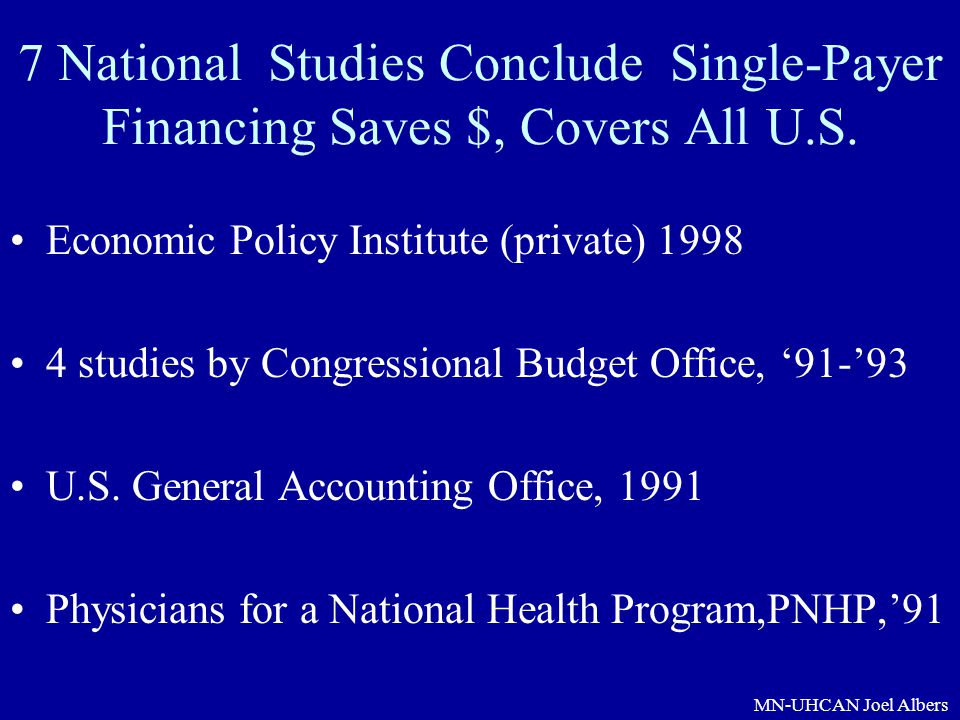 7 National Studies Conclude Single-Payer Financing Saves $, Covers All U.S.