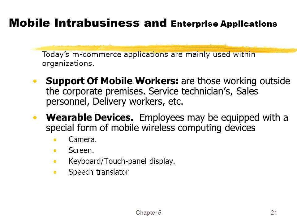 Mobile Intrabusiness and Enterprise Applications