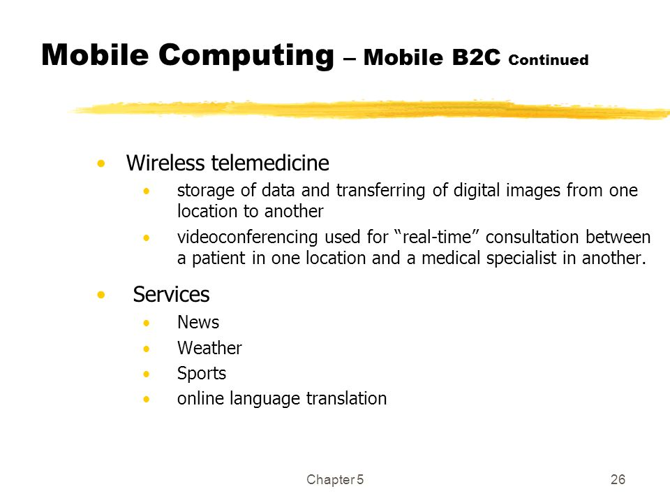 Mobile Computing – Mobile B2C Continued