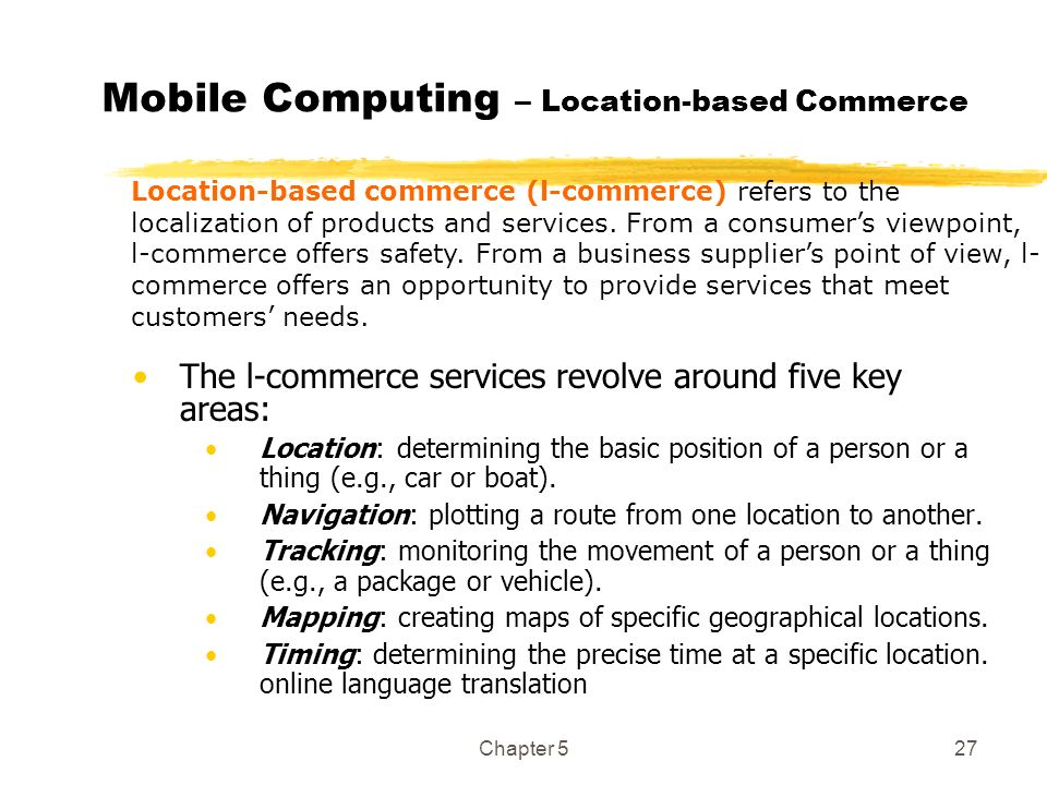 Mobile Computing – Location-based Commerce