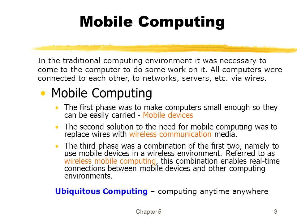 Mobile Computing Mobile Computing