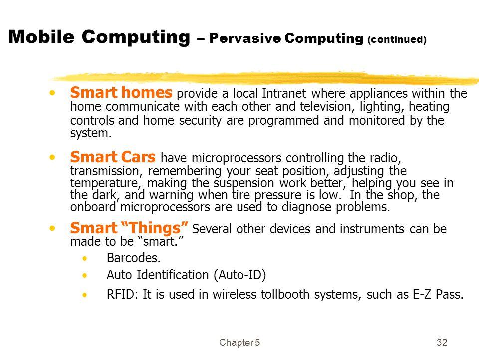 Mobile Computing – Pervasive Computing (continued)