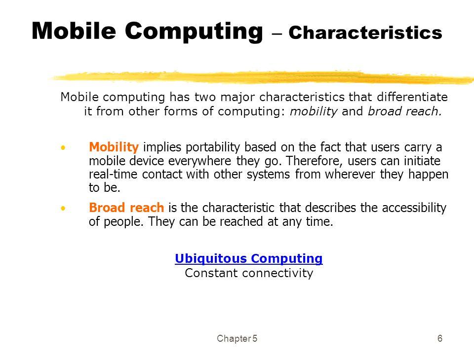Mobile Computing – Characteristics
