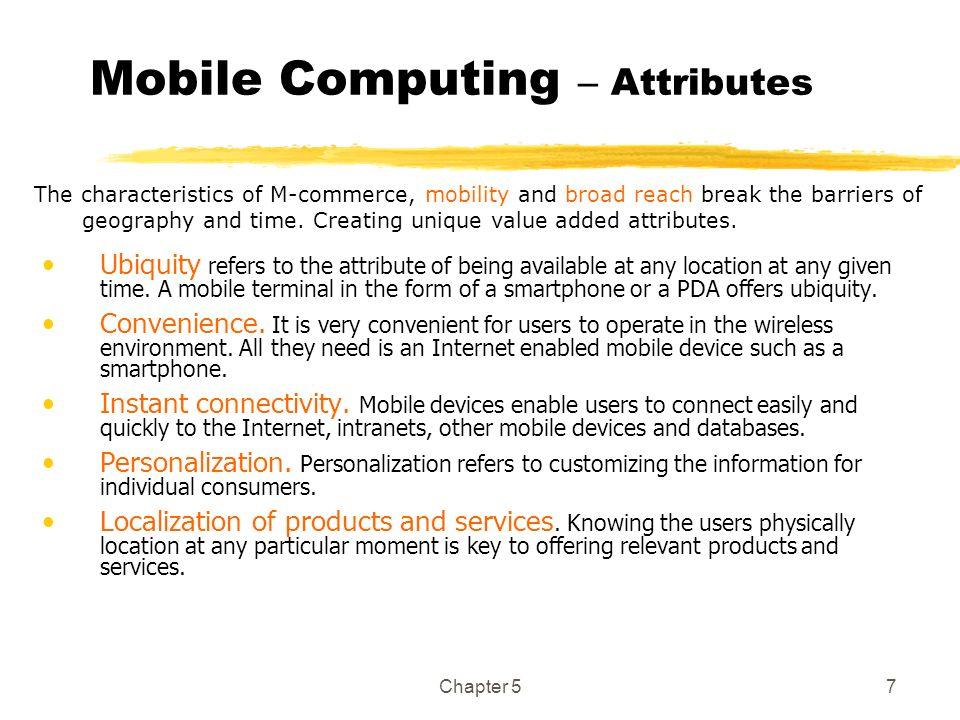 Mobile Computing – Attributes