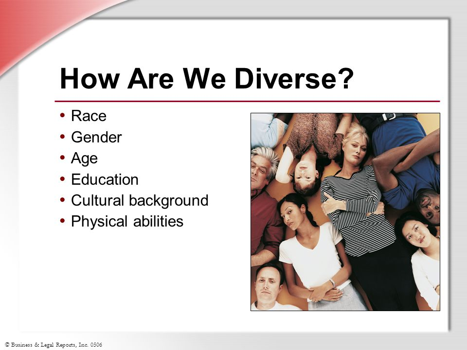 How Are We Diverse Race Gender Age Education Cultural background