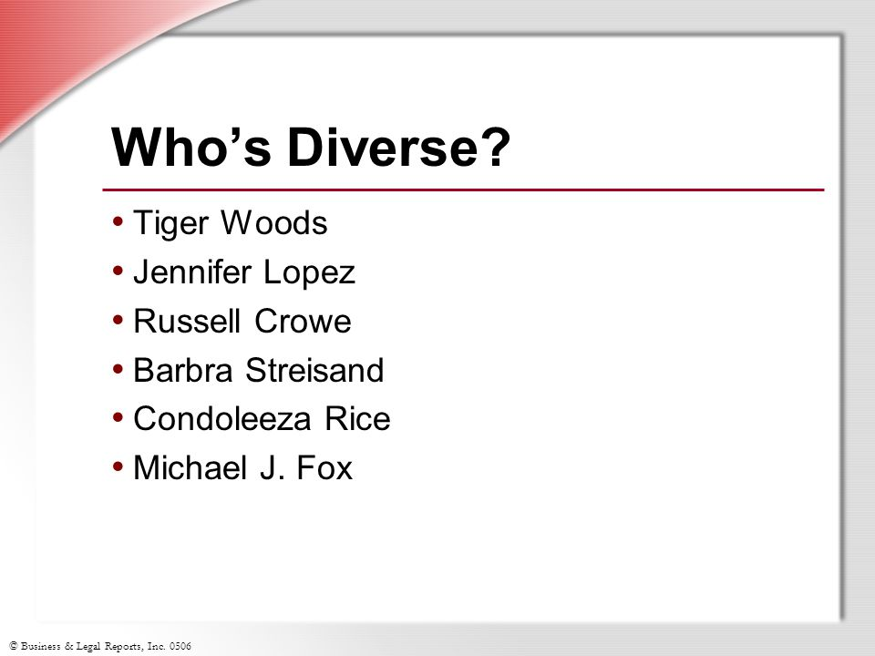 Who's Diverse Tiger Woods Jennifer Lopez Russell Crowe