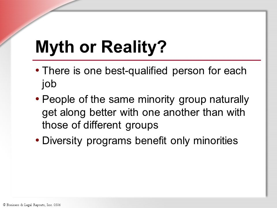Myth or Reality There is one best-qualified person for each job