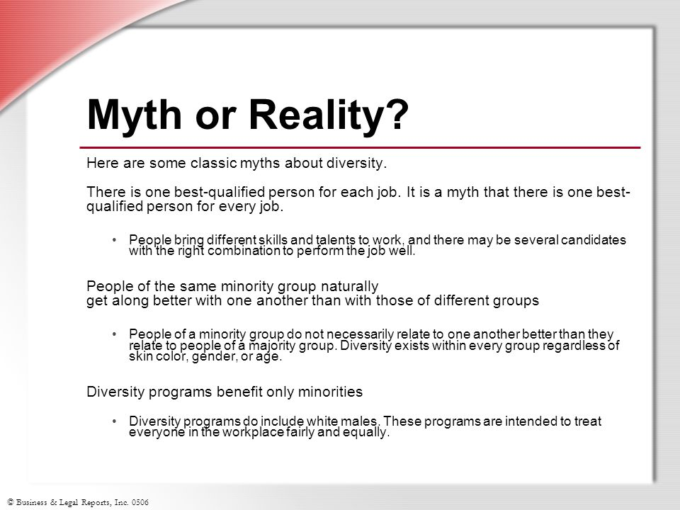 Myth or Reality Here are some classic myths about diversity.