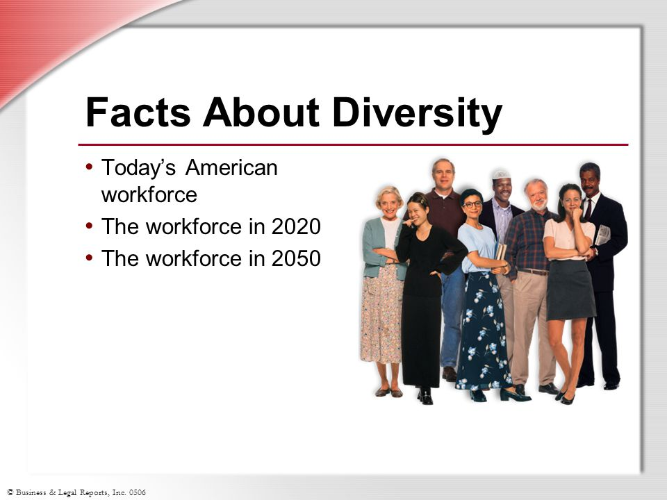 Facts About Diversity Today's American workforce The workforce in 2020