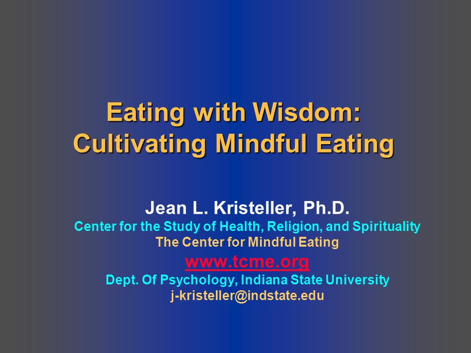 Eating with Wisdom: Cultivating Mindful Eating