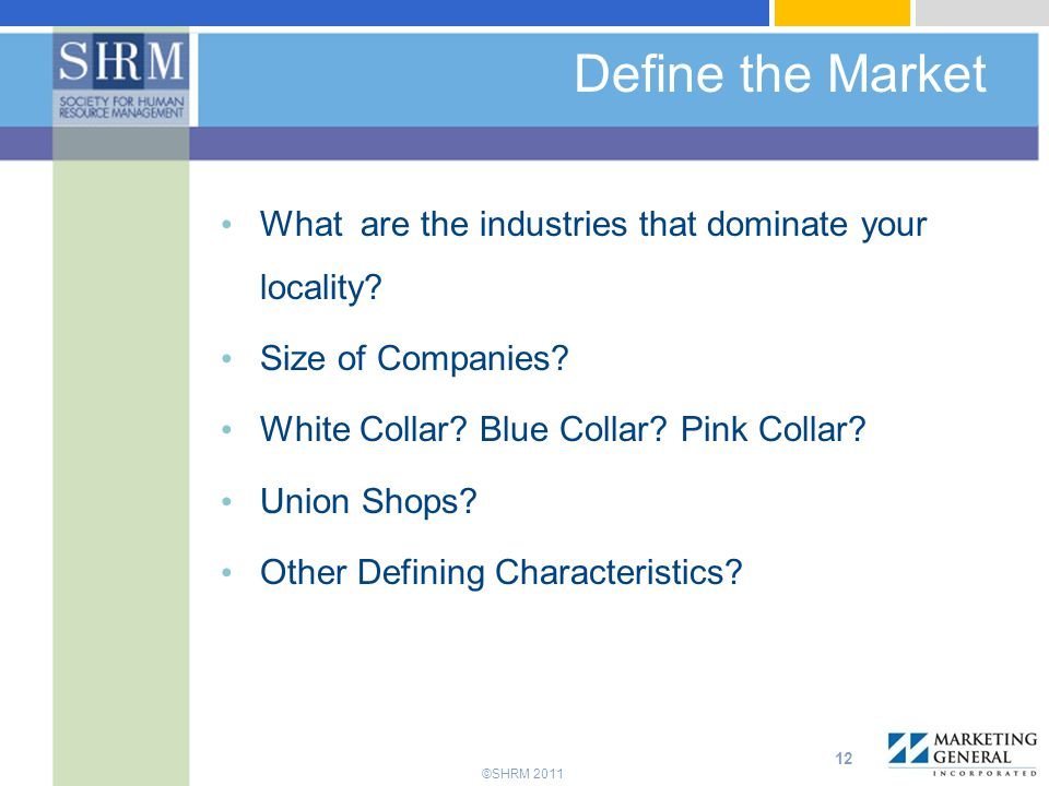 Define the Market What are the industries that dominate your locality
