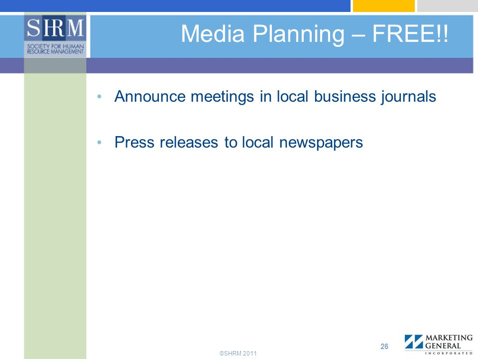 Media Planning – FREE!! Announce meetings in local business journals