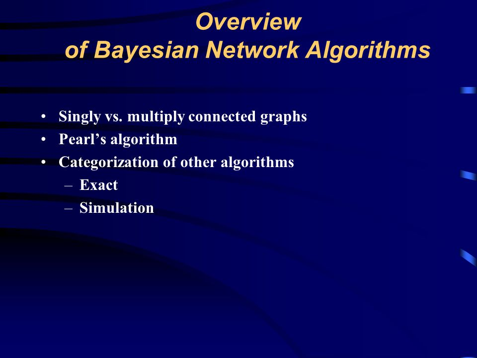 Overview of Bayesian Network Algorithms