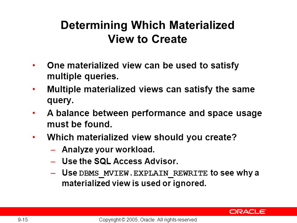 Determining Which Materialized View to Create