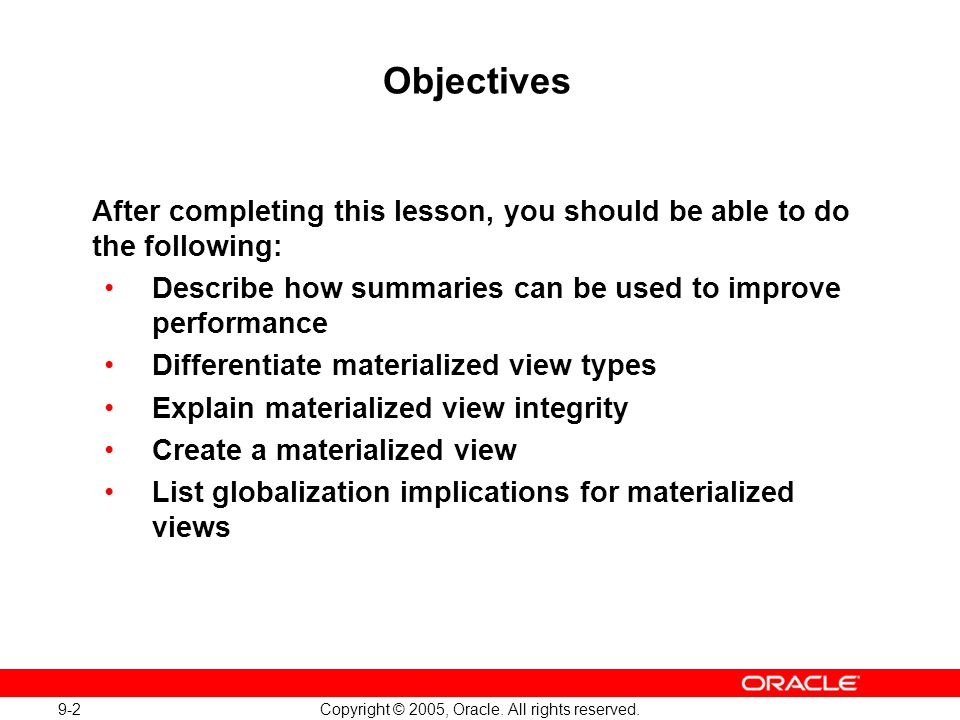 Oracle Database 10g: Implement and Administer a Data Warehouse 9-2