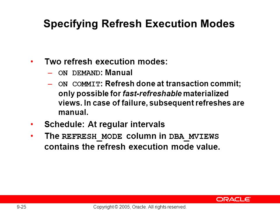 Specifying Refresh Execution Modes