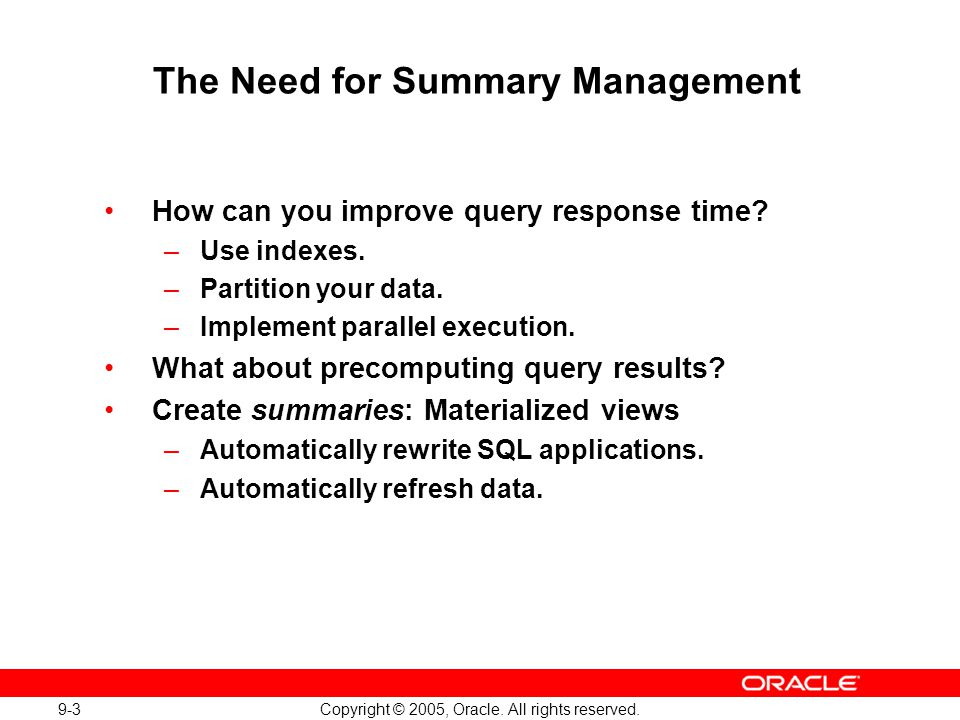 The Need for Summary Management
