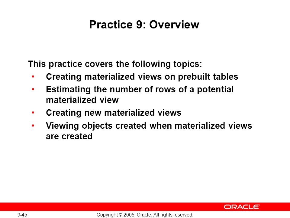Oracle Database 10g: Implement and Administer a Data Warehouse 9-45