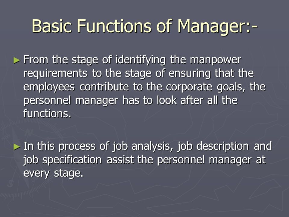 Basic Functions of Manager:-