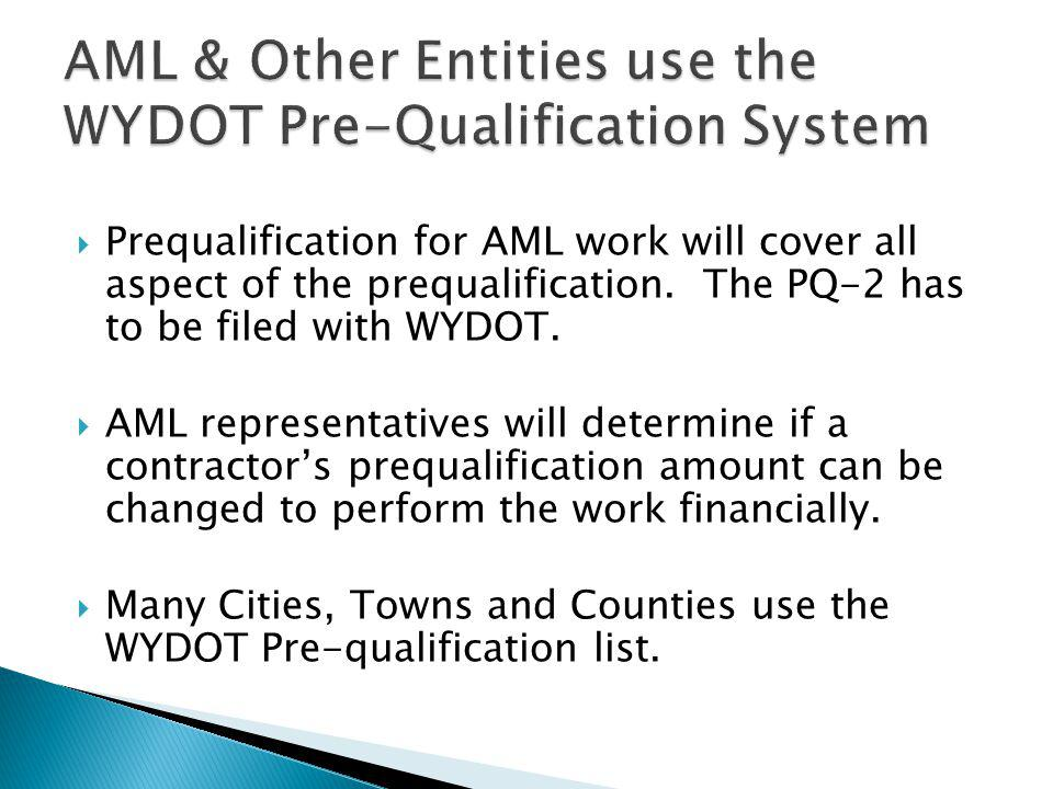 AML & Other Entities use the WYDOT Pre-Qualification System