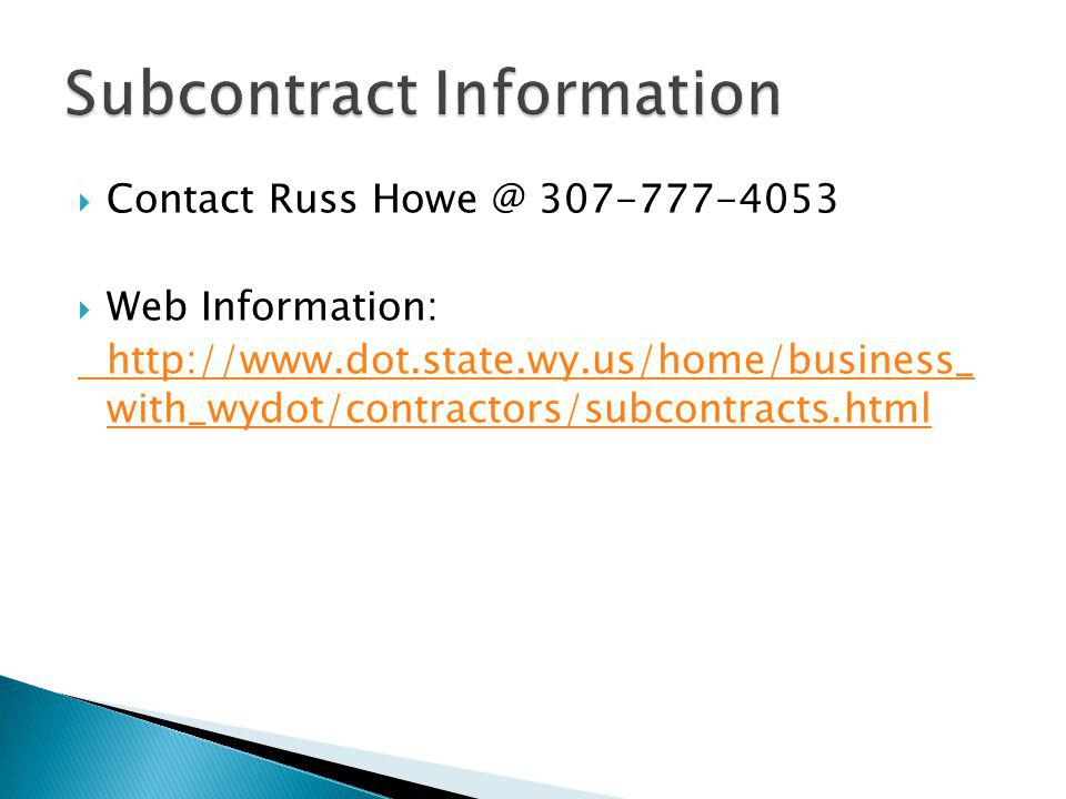 Subcontract Information