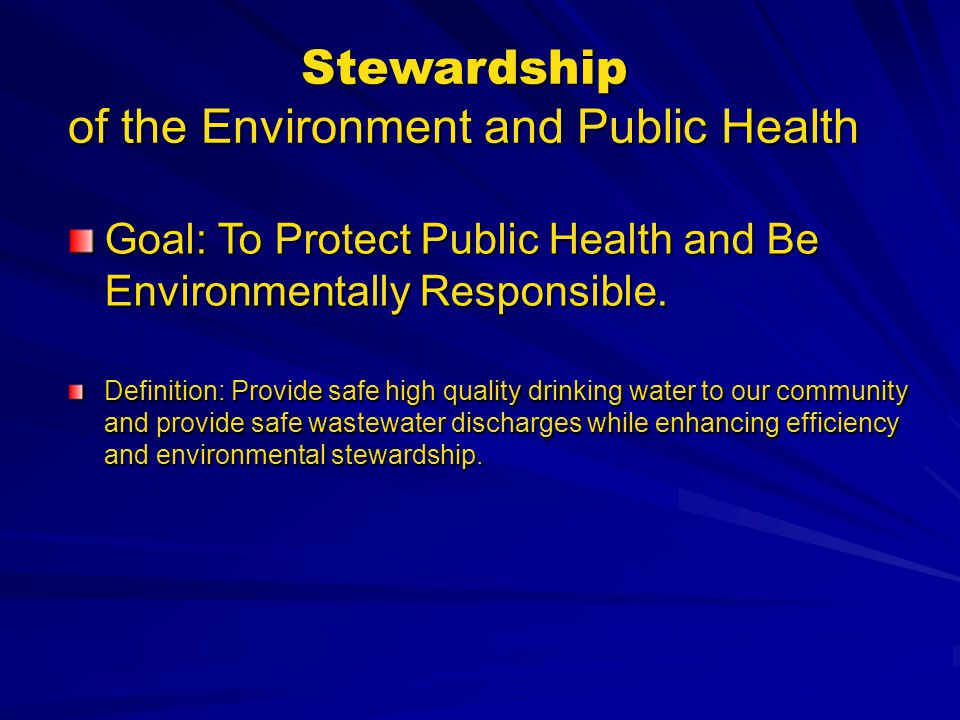Stewardship of the Environment and Public Health