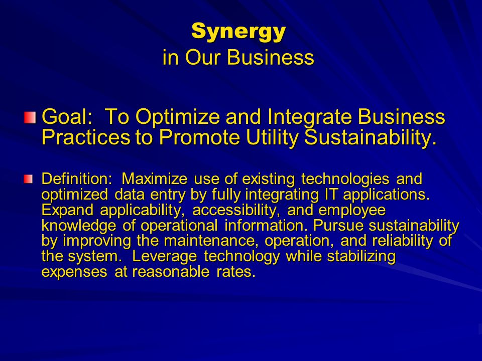 Synergy in Our Business