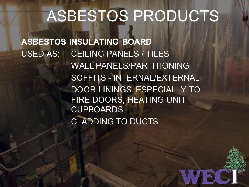 ASBESTOS PRODUCTS ASBESTOS INSULATING BOARD
