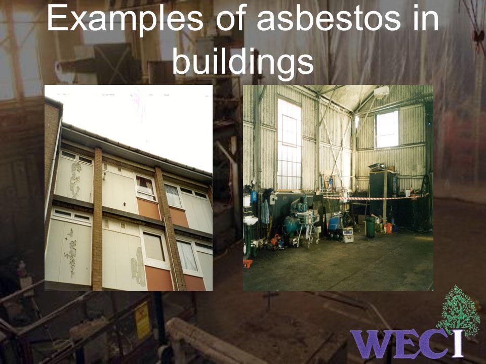 Examples of asbestos in buildings