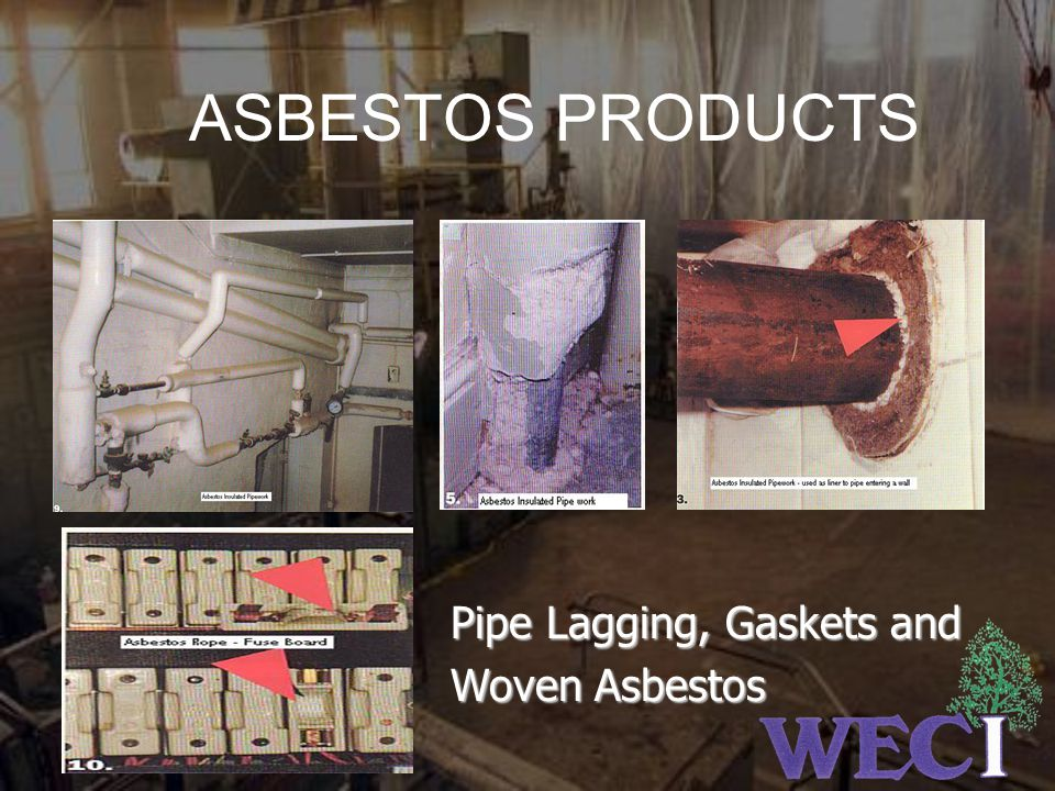 ASBESTOS PRODUCTS Pipe Lagging, Gaskets and Woven Asbestos