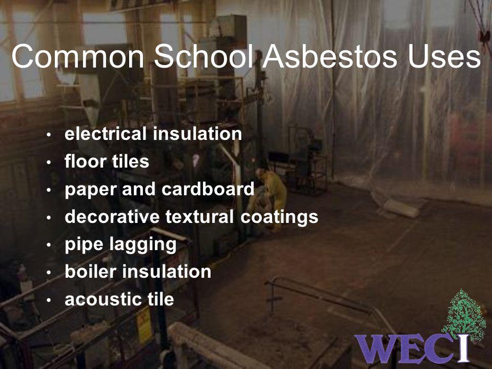 Common School Asbestos Uses
