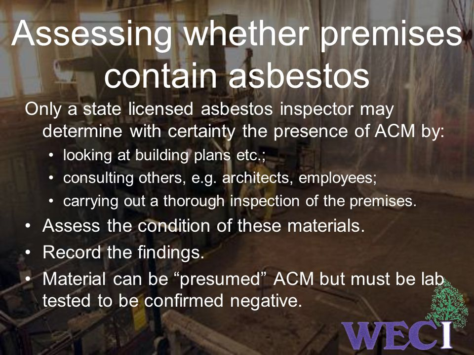 Assessing whether premises contain asbestos