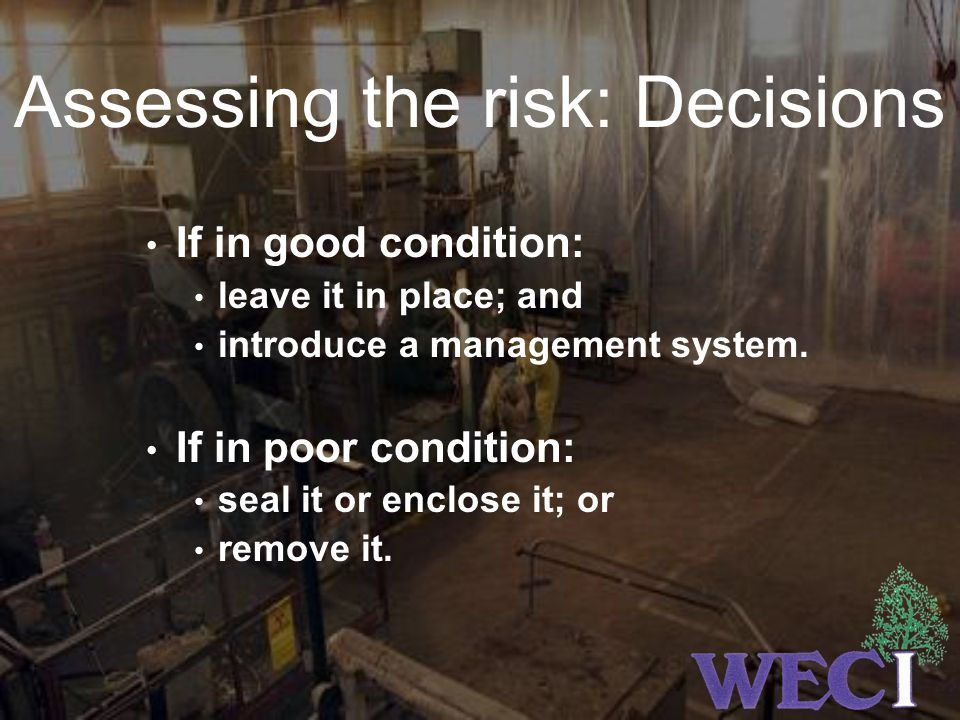 Assessing the risk: Decisions