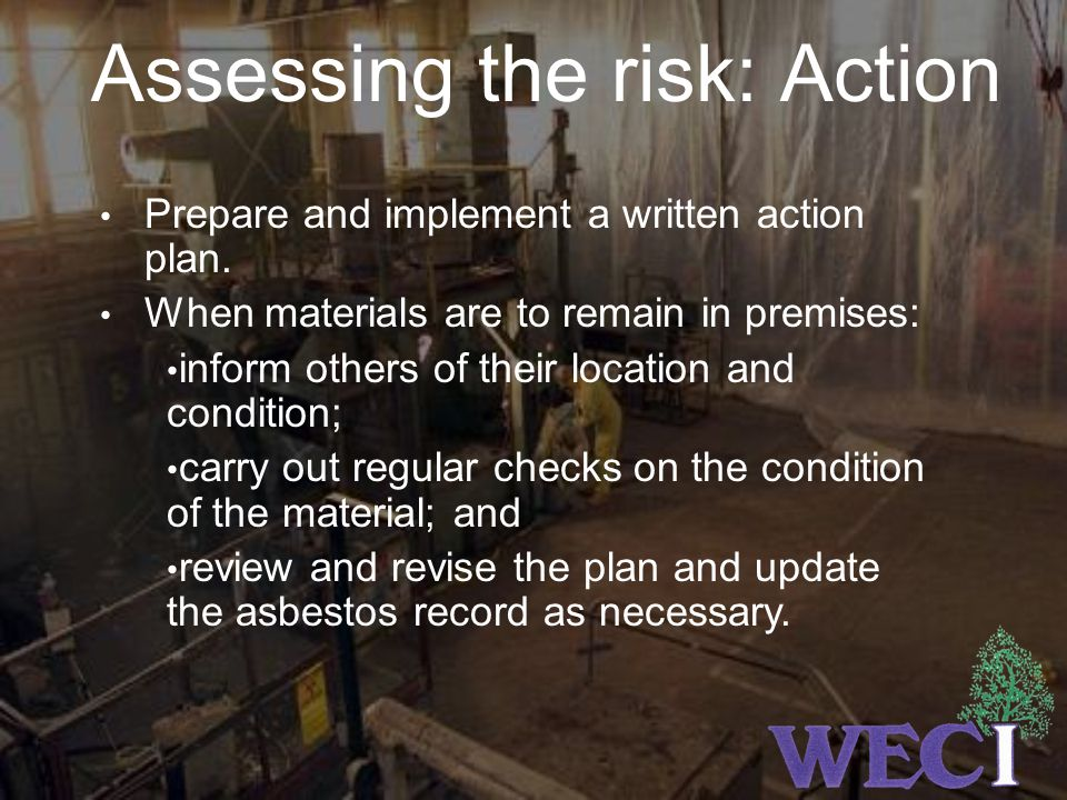Assessing the risk: Action