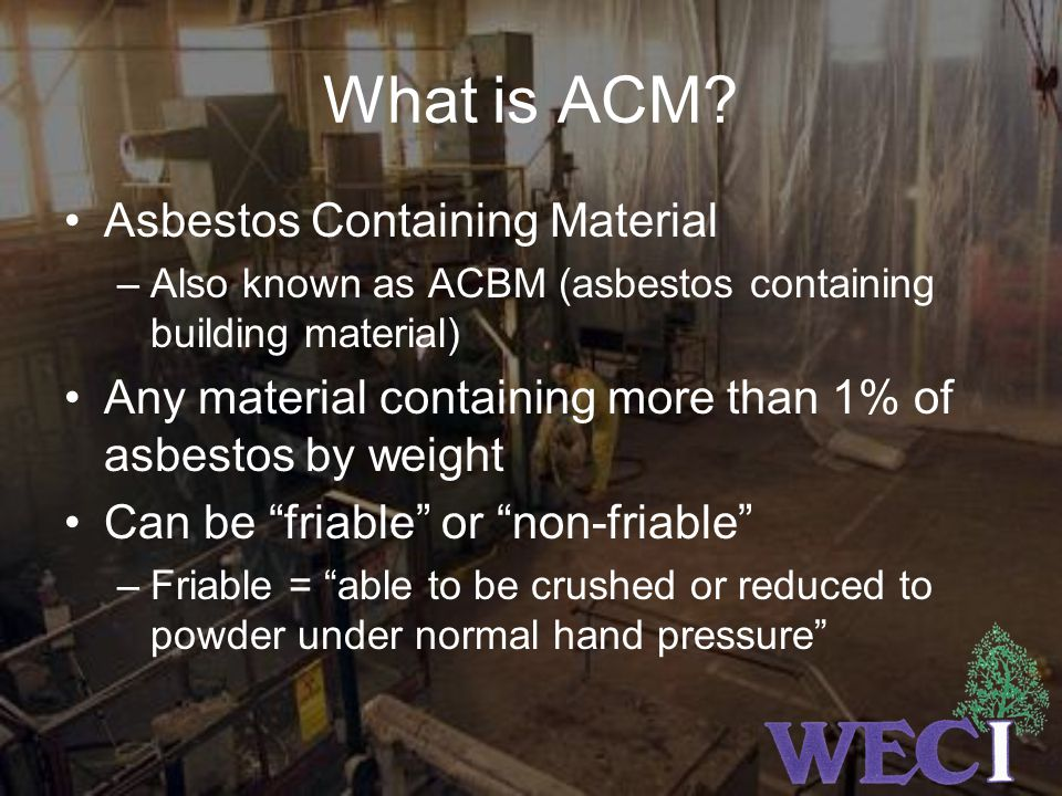 What is ACM Asbestos Containing Material