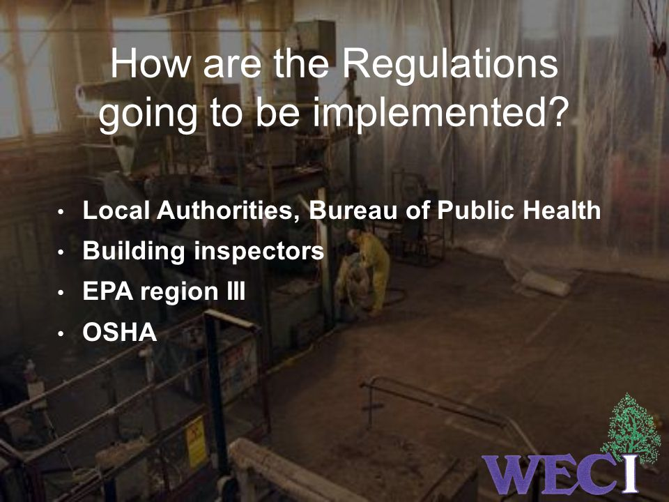How are the Regulations going to be implemented