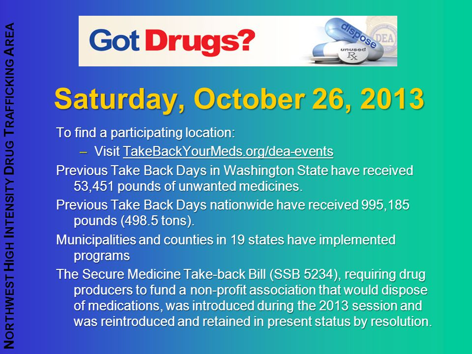 Saturday, October 26, 2013 To find a participating location: