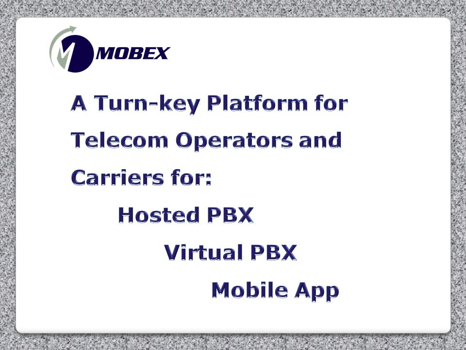 A Turn-key Platform for Telecom Operators and Carriers for: