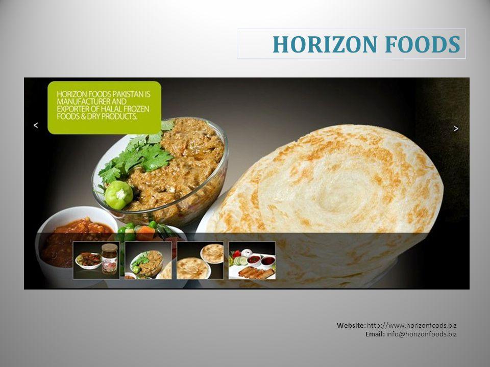 HORIZON FOODS Website: http://www.horizonfoods.biz Email: info@horizonfoods.biz