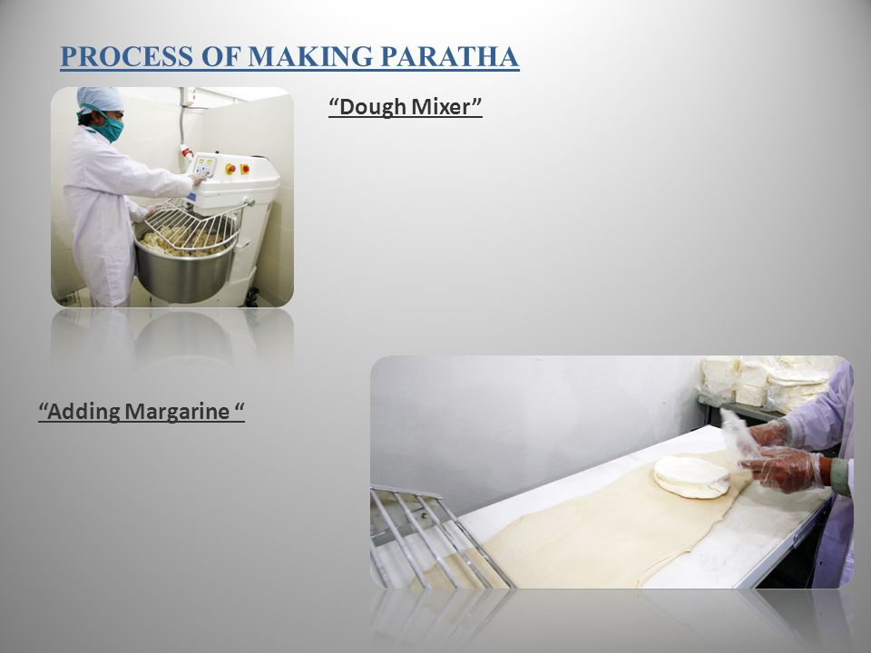 PROCESS OF MAKING PARATHA