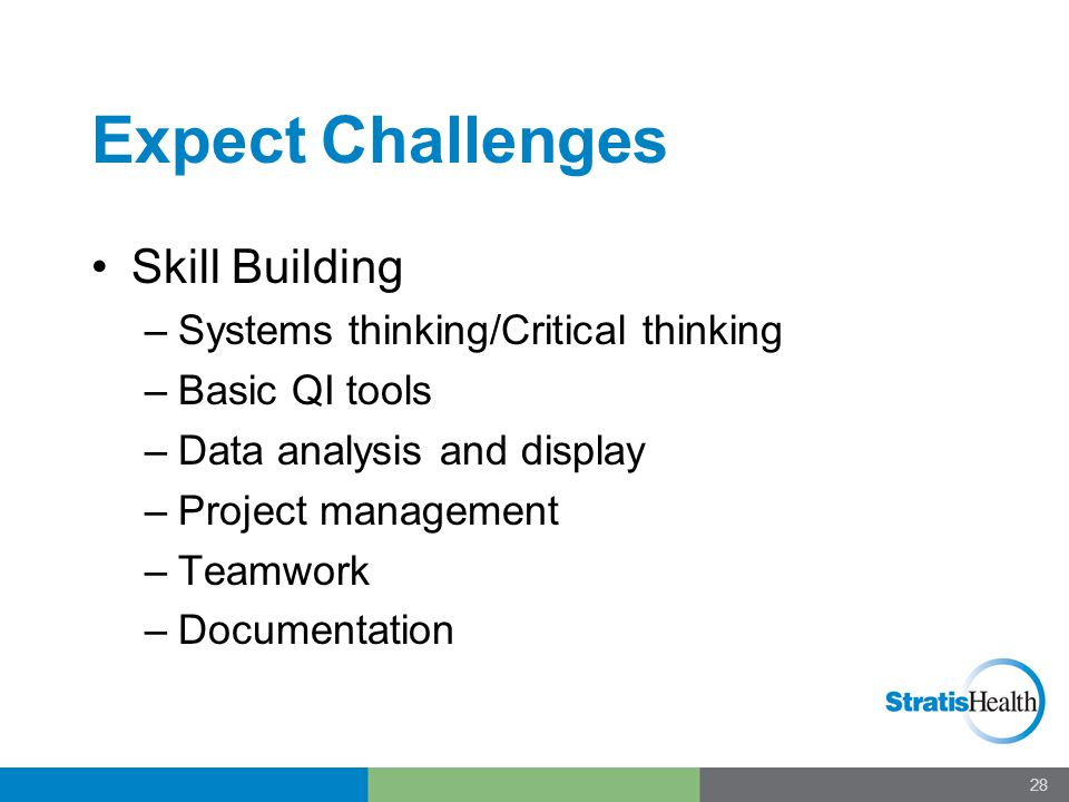 Expect Challenges Changing the culture