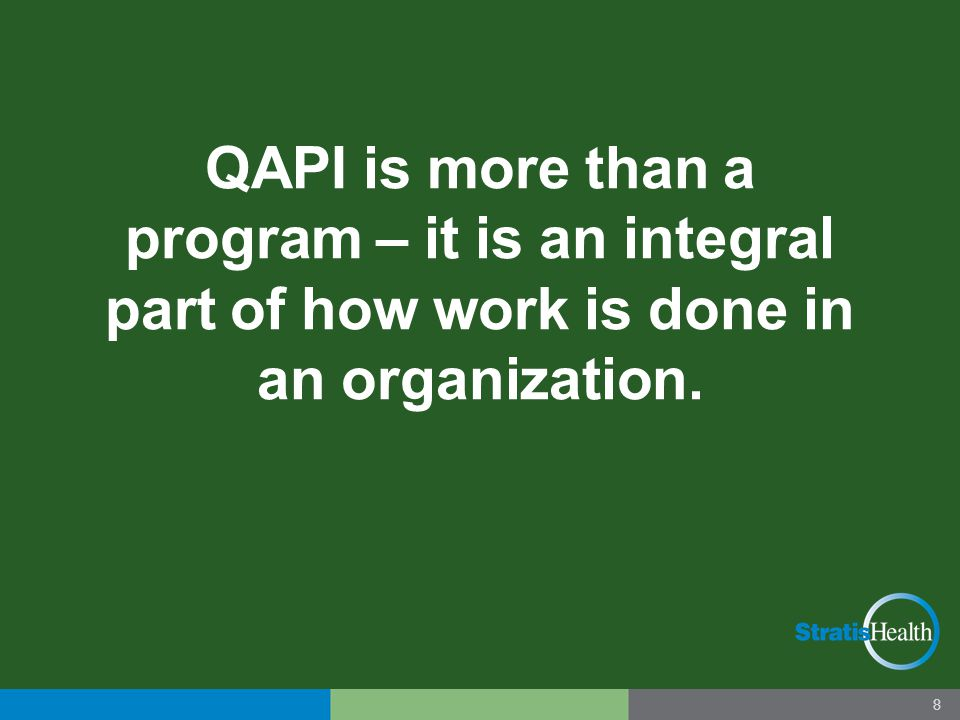Five Elements of QAPI Design and Scope Leadership & Governance