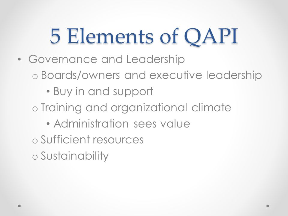 5 Elements of QAPI Governance and Leadership