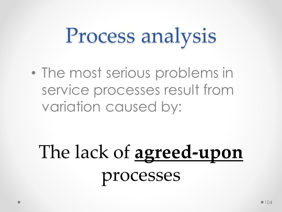 The lack of agreed-upon processes