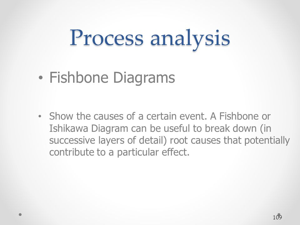 Process analysis Fishbone Diagrams