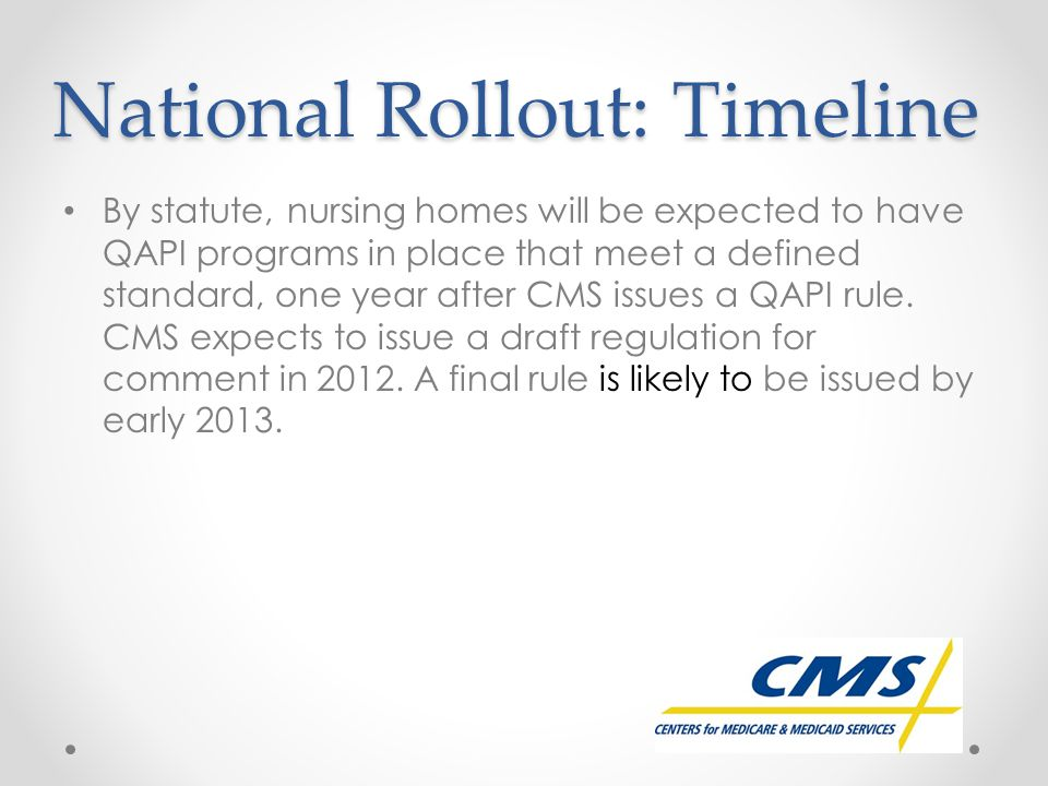 National Rollout: Timeline